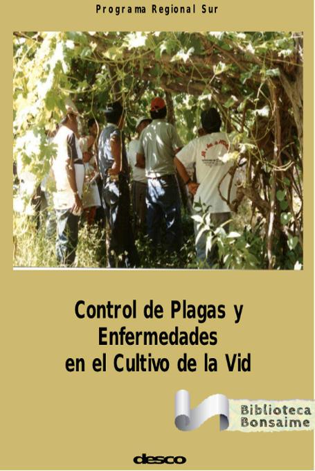 Control de plagas y enfermedades en el cultivo de la vid