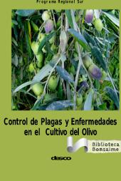 Control de plagas y enfermedades en el cultivo del olivo